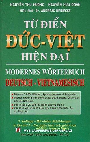 Deutsch-Vietnamesisch Modernes Wörterbuch /Tu dien Duc-Viet: 75.000 Stichwörter (Vietnamesische Sprachbücher)