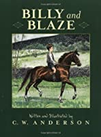 Billy And Blaze by C.W. Anderson(1992-04-01)