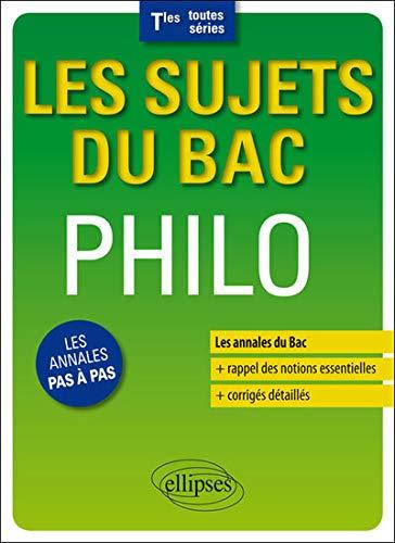 Les Sujets du Bac Philo Terminales Toutes Séries