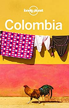 Lonely Planet Colombia (Travel Guide) by [Lonely Planet, Alex Egerton, Jade Bremner, Tom Masters, Kevin Raub]