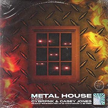 Metal House (feat. Bukka)