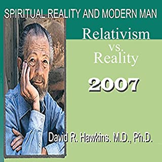Spiritual Reality and Modern Man: Relativism vs. Reality audiobook cover art