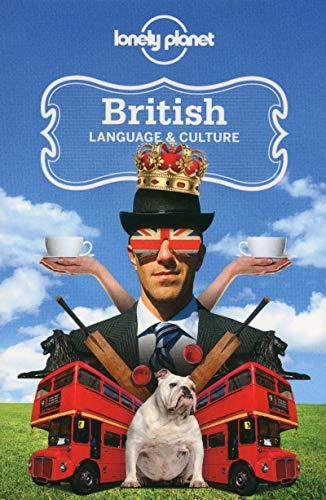 Lonely Planet British Language & Culture [Lingua Inglese]
