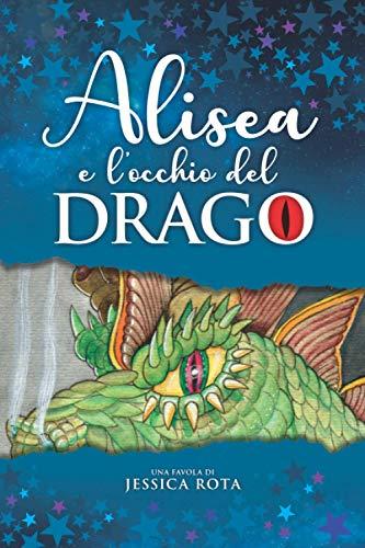 Alisea e l'occhio del drago