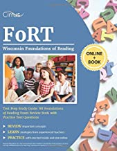 Wisconsin Foundations of Reading Test Prep Study Guide: WI Foundations of Reading Exam Review Book with Practice Test Questions