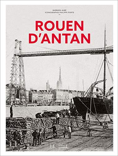 Rouen d'antan - Nouvelle édition