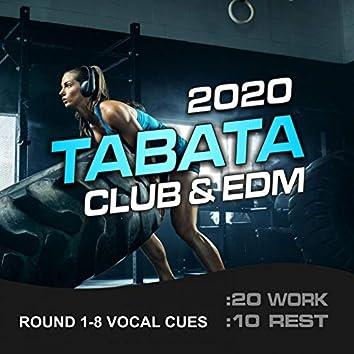 2020 Tabata Club (20/10 Round 1-8 Vocal Cues, Vol. 2) (feat. Tabata Music & MickeyMar)