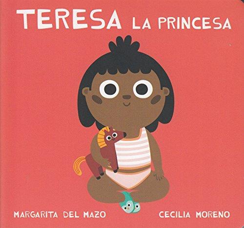 Teresa la princesa (castellano) (Miau de cartón)