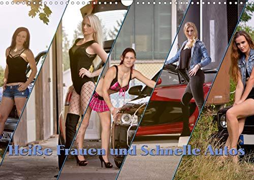 Heiße Frauen und schnelle Autos (Wandkalender 2020 DIN A3 quer)