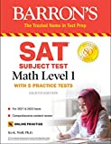 SAT Subject Test Math Level 1: with 5 Practice Tests (Barron's Test Prep)