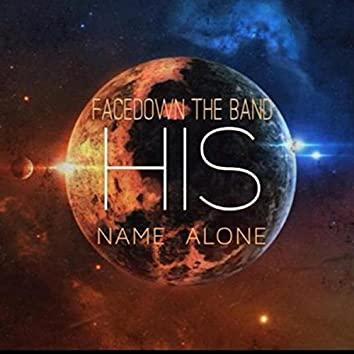 His Name Alone EP
