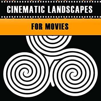 Cinematic Landscapes For Movies
