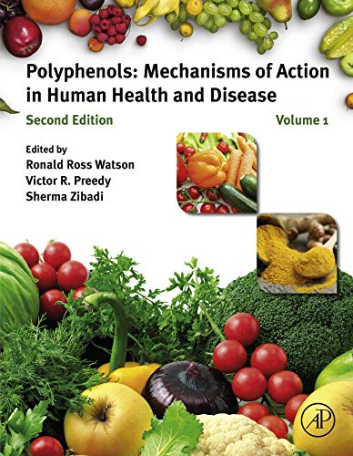 Polyphenols: Mechanisms of Action in Human Health and Disease (English Edition)