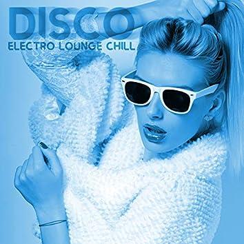 Disco Electro Lounge Chill