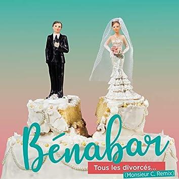 Tous les divorcés (Monsieur C. Remix)