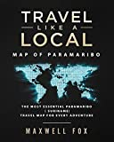 Travel Like a Local - Map of Paramaribo: The Most Essential Paramaribo (Suriname) Travel Map for Every Adventure