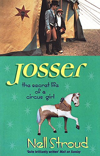 Josser: The Secret Life of a Circus Girl