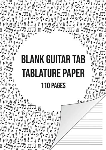 Blank Guitar Tab Manuscript Paper: Guitar Tablature Notebook | 110 Sheets