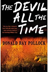 The Devil All the Time by DONALD POLLOCK(1905-07-04) Copertina flessibile