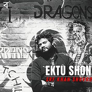 Ektu Shon