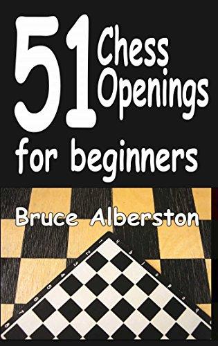 51 Chess Openings for Beginners (Volume 1)