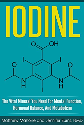 Iodine: The Vital Mineral You Need For Mental Function, Hormonal Balance, And Metabolism (Iodine, iodine supplement, iodine deficiency, iodine why you need it, thyroid, selenium, thyroid disorder)