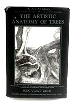 Hardcover The artistic anatomy of trees, their structure & treatment in painting Book