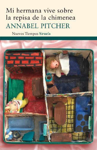 Mi Hermana Vive Sobre La Chimenea (Spanish Edition) by Annabel Pitcher (2012-03-12)