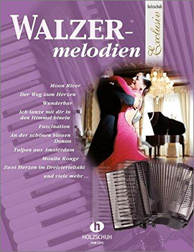 Walzermelodien (aus der Rehe Holzschuh Exclusiv) für Akkordeon