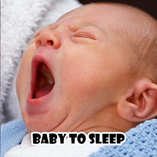 Baby Lullaby, Baby Sleep Through the Night & Lullaby Land