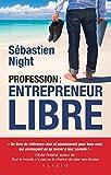 Profession - Entrepreneur Libre