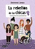 La rebelión de las chicas: Ilustraciones de Laura Caldentey (Otros títulos)