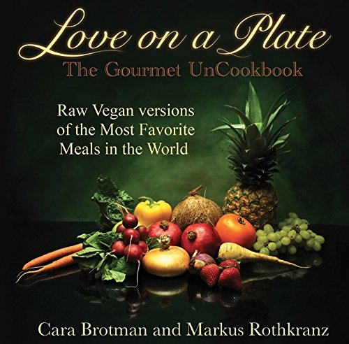 Love on a Plate: The Gourmet UnCookbook (English Edition)