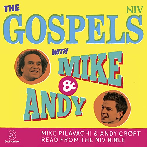 The Gospels with Mike and Andy (NIV Bible) audiobook cover art