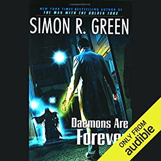 Daemons Are Forever     Secret Histories, Book 2              By:                                                                                                                                 Simon R. Green                               Narrated by:                                                                                                                                 Stuart Blinder                      Length: 19 hrs and 48 mins     646 ratings     Overall 4.2