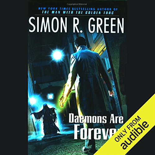 Daemons Are Forever     Secret Histories, Book 2              By:                                                                                                                                 Simon R. Green                               Narrated by:                                                                                                                                 Stuart Blinder                      Length: 19 hrs and 48 mins     19 ratings     Overall 4.5