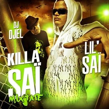 ' killa saï ' mixtape