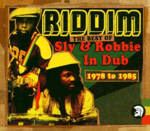Riddim: The Best of Sly & Robbie in Dub 1978-1985 by SLY & ROBBIE