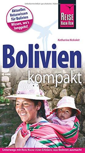 Reise Know-How Reiseführer Bolivien kompakt
