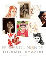 Femmes du monde de Titouan Lamazou