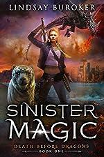 Sinister Magic: An Urban Fantasy Dragon Series (Death Before Dragons Book 1)