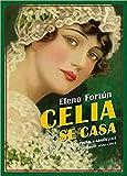 Celia se casa: (Cuenta Mila) (Biblioteca Elena Fortún)