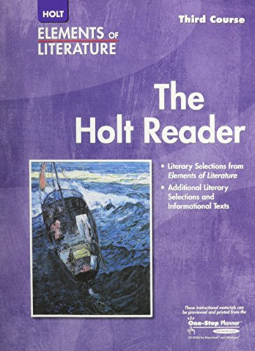 Elements of Literature - Third Course (Holt Reader, Student Edition)