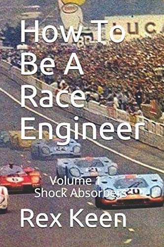 How To Be A race Engineer: Volume 1 Shock Absorbers