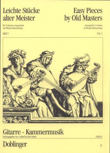 Leichte Stücke alter Meister: für 3 Gitarren Heft 1