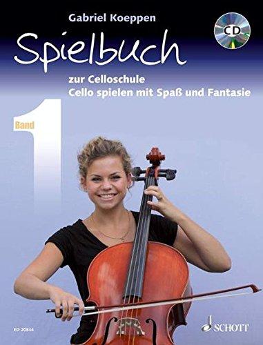 Celloschule: Cello spielen mit Spaß und Fantasie. Band 1. 1-3 Violoncelli, teilweise mit Klavier. Spielbuch mit CD.