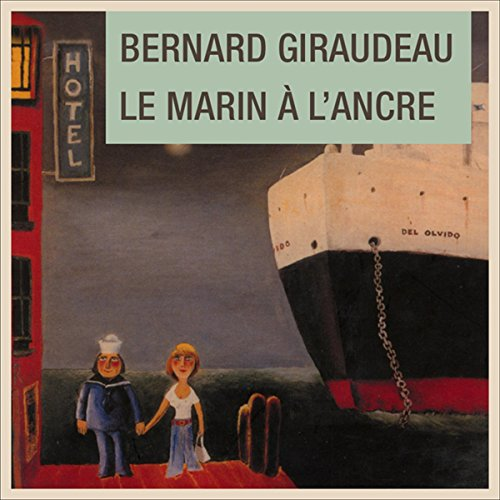 Le marin à l'ancre audiobook cover art