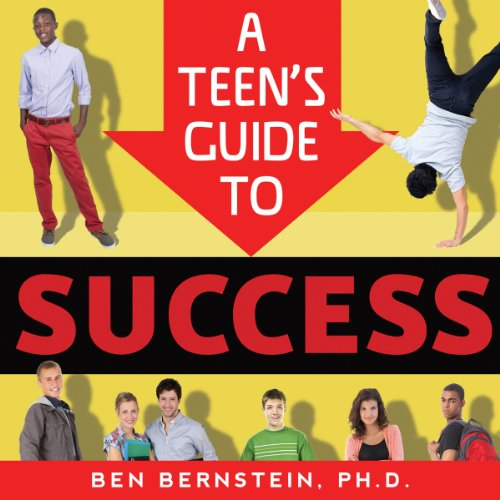 A Teen's Guide to Success audiobook cover art