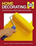 Home Decorating Manual: Covers All Rooms, Surfaces, Styles and Techniques - The Dyi