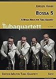 Bossa 5ª A Bossa Nova for Tuba Quartet / Un Bossa Nova para Tubaquartett (o trombón, barítono, cuernos tenores) (partitura y voces)